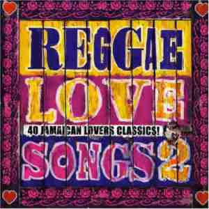 40 Reggae Love Songs